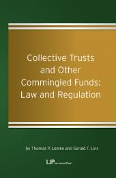 Collective Trusts and Other Commingled Funds: Law and Regulation cover