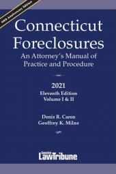 Connecticut Foreclosures: An Attorney's Manual of Practice and Procedure cover