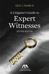 A Litigator's Guide to Expert Witnesses cover