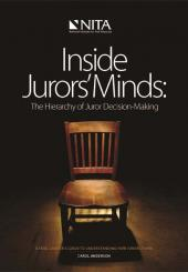 Inside Jurors' Minds: The Hierarchy of Juror Decision-Making cover