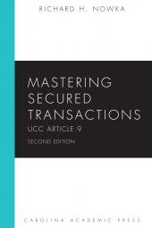 Mastering Secured Transactions: UCC Article 9, Second Edition cover