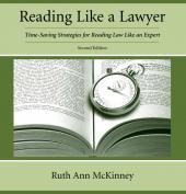 Reading Like a Lawyer: Time-Saving Strategies for Reading Law Like an Expert cover