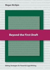 Beyond the First Draft: Editing Strategies for Powerful Legal Writing cover