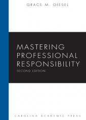 Mastering Professional Responsibility cover