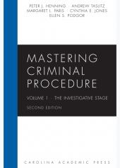Mastering Criminal Procedure, Volume 1: The Investigative Stage cover
