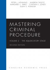 Mastering Criminal Procedure, Volume 2: The Adjudicatory Stage cover