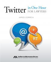 Twitter in One Hour for Lawyers cover