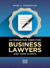 Alternative Fees for Business Lawyers and Their Clients cover