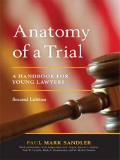 Anatomy of a Trial: A Handbook for Young Lawyers cover