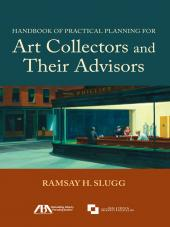 Handbook of Practical Planning for Art Collectors and Their Advisors cover
