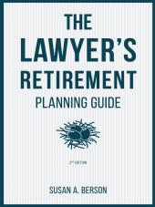 The Lawyer's Retirement Planning Guide cover