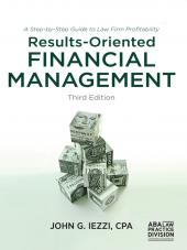 Results-Oriented Financial Management: A Step-by-Step Guide to Law Firm Profitability cover