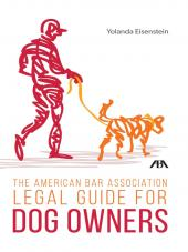 The American Bar Association Legal Guide for Dog Owners cover
