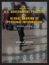 Guide to U.S. Government Practice on Global Information Sharing cover