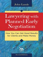 Lawyering with Planned Early Negotiation cover