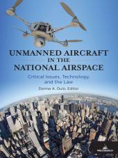 Unmanned Aircraft in the National Airspace cover