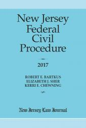 New Jersey Federal Civil Procedure (Print and Online) cover