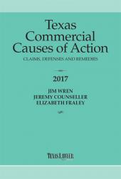 Texas Commercial Causes of Action: Claims, Defenses and Remedies  cover