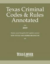 Texas Criminal Codes & Rules Annotated cover