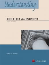 Understanding The First Amendment, Fifth Edition (2014) cover