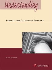 Understanding Federal and California Evidence cover