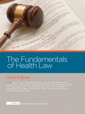 AHLA Fundamentals of Health Law, 6th Edition (Non-Members) cover