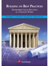 BUILDING ON BEST PRACTICES: Transforming Legal Education in a Changing World cover