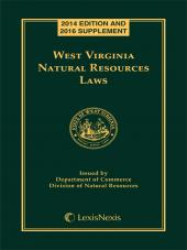 West Virginia Natural Resources Laws, 2014 Edition cover