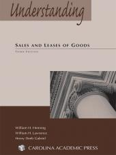 Understanding Sales and Leases of Goods, Third Edition cover