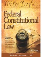 Federal Constitutional Law: Introduction to Interpretive Methods and Federal Judicial Power, Second Edition (Volume 1) (2015) cover