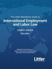 The Littler Mendelson Guide to International Employment and Labor Law, Fourth Edition cover