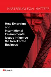 Mastering Legal Matters: How Climate Change and International Environmental Issues Influence the Real Estate Business cover