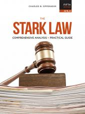 AHLA The Stark Law: Comprehensive Analysis and Practical Guide, Fifth Edition (AHLA Members) cover