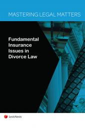 Mastering Legal Matters: Fundamental Insurance Issues in Divorce Law cover