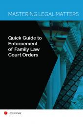 Mastering Legal Matters: Quick Guide to Enforcement of Family Law Court Orders cover