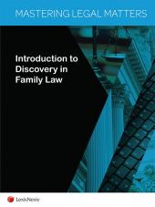 Mastering Legal Matters: Introduction to Discovery in Family Law cover