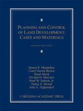 Planning and Control of Land Development: Cases and Materials cover