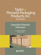 Jamie Taylor v. Pinnacle Packaging Products, Inc., Defendants Version cover