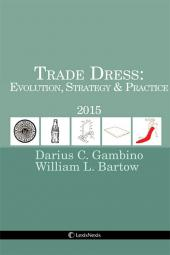 Trade Dress: Evolution, Strategy and Practice cover