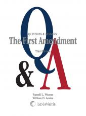 Questions & Answers: The First Amendment, Third Edition (2015) cover