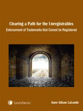 Gilson on Trademarks - Clearing a Path for the Unregistrables: Enforcement Use Pamphlet (INTA) cover
