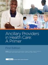 AHLA Ancillary Providers in Health Care: A Primer (Non-Members) cover
