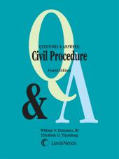 Questions & Answers: Civil Procedure, Fourth Edition (2015) cover