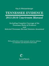 Tennessee Evidence 2016-2017 Courtroom Manual cover