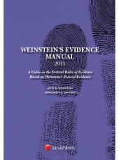Weinstein's Evidence Manual, Student Edition, Tenth Edition cover