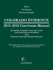 Colorado Evidence Courtroom Manual cover