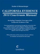 California Evidence 2016 Courtroom Manual cover