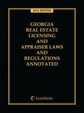 Georgia Real Estate Licensing and Appraiser Laws and Regulations Annotated cover