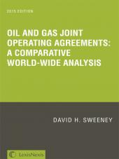 Oil and Gas Joint Operating Agreements: A Comparative World-wide Analysis cover