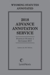 Wyoming Statutes Annotated: Advance Annotation Service cover